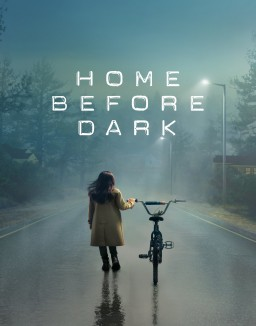 Voir Serie Home Before Dark en streaming