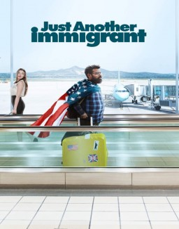 Voir serie Just Another Immigrant en streaming