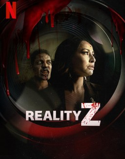 Voir serie Reality Z en streaming