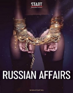 Voir serie Russian Affairs en streaming