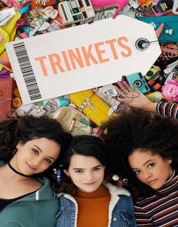 Voir Serie Trinkets en streaming