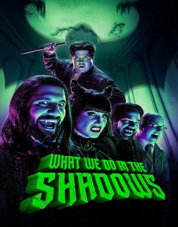 Voir serie What We Do In The Shadows en streaming